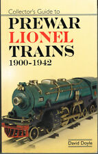 COLLECTOR'S GUIDE TO PREWAR LIONEL TRAINS 1900-1942 by DAVID DOYLE