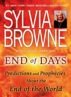 End Of Days Predictions And Prophecies End Of World By Sylvia Browne P.D.F🔥30s