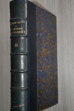 Germain Bapst / Le Maréchal Canrobert Souvenirs d'un siècle tome 3 / Paris et...
