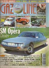 GAZOLINE 115 CITROEN SM OPERA BMW 700 ROSENGART SUPERTRACTION FIAT 508 BALLILA