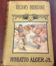 Hector's Inheritance - Early 1900's - Horatio Alger Jr - HC - Rare - Antique