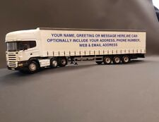SCANIA DIECAST MODEL 1:50 34cm. TRUCK PERSONALISED & CUSTOMISED CHOICE OF TEXT