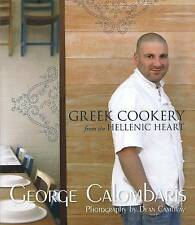 Greek Cookery from the Hellenic Heart by George Calombaris (Hardback, 2009)