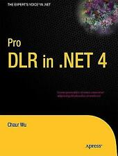 Pro DLR in .NET 4 (Expert's Voice in .NET), Wu, Chaur, Excellent Book