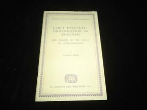 Early Parochial Organisation in England Origins of Churchwarden Office Borthwick