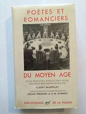 PLEIADE N°52 POETES ET ROMANCIERS DU MOYEN AGE 1958 TRES BON ETAT RARE EPUISE