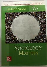 Sociology Matters by Richard T. Schaefer 7th International Edition