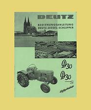 Deutz D 30   D 30 S Dieselschlepper Bedienungsanleitung Original 1960