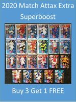2019/20 Match Attax Extra Cards - Man of the Match / Superboost Buy 3 Get 1 FREE
