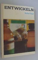 """""""Entwickeln"""" Norbert Göpel/Tip+Tricks/DDR-Fach 1978/Negativentwicklung/Fixieren"""