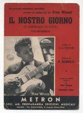 Spartito IL NOSTRO GIORNO Peter Van Wood Natalino Otto 1959 Sheet music