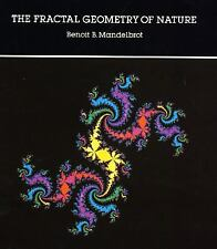 The Fractal Geometry of Nature by Benoit Mandelbrot