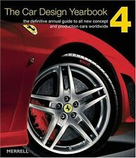The Car Design Yearbook 4: The Definitive Annual Guide to All New Concept And Pr