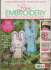 LOVE EMBROIDERY Magazine, SIMPLE PROJECTS & IDEAS FOR NEEDLE & THREAD! 2012.