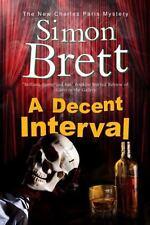 A Decent Interval 18 by Simon Brett (2014, Paperback)