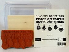 Stampin Up SOMETHING FOR CHRISTMAS wood mount single stamp NEW ornaments