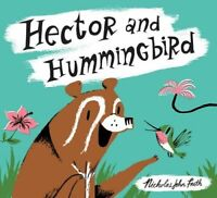 Hector and Hummingbird by Nicholas John Frith, NEW Book, FREE & FAST Delivery, (