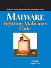 NEW Malware: Fighting Malicious Code by Ed Skoudis