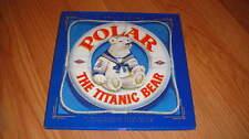 POLAR THE TITANIC BEAR HC DJ BOOK DAISY CORNING STONE SPEDDEN
