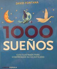 1000 Suenos Guia Ilustrada Para Comprendor Su Significado By David Fontana