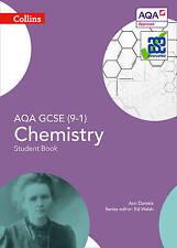 AQA GCSE Chemistry 9-1 Student Book (GCSE Science 9-1) by Ann Daniels...