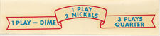 """1950s wall box """"banner"""" Pricing Decal - 3 Plays..for a Quarter - NOS - 2 each"""