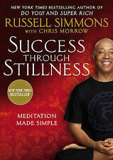 NEW Success Through Stillness: Meditation Made Simple by Russell Simmons