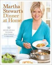 Martha Stewarts Dinner at Home : 52 Quick Meals 1st Edition First Printing DJ HC