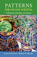 Patterns for College Writing A Rhetorical Reader and Guide by Kirszner