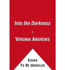 Into the Darkness,Virginia Andrews- 9781849837859