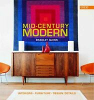 Mid-century Modern : Interiors, Furniture, Design Details, Hardcover by Quinn...
