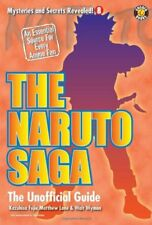 The Naruto Saga: The Unofficial Guide (Mysteries a