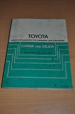 Werkstatthandbuch Reparatur Toyota Carina Celica TA RA Fahrwerk Karosserie 1981