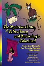 The Mysterious Letter, a New Home, and Awakening to Adventure!: Captivating Stor
