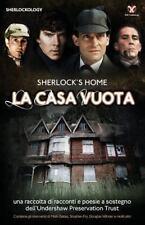 Sherlock's Home : La Casa Vuota by Sherlock Holmes Fans (2013, Paperback)