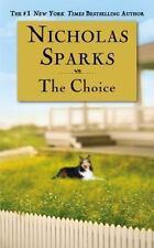 The Choice, Nicholas Sparks, 0446618314, Book, Acceptable