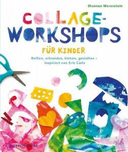Collage-Workshops für Kinder|Shannon Merenstein|Broschiertes Buch|Deutsch