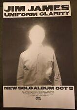 "Jim James - Uniform Clarity 11"" X 17"" Promo Poster"