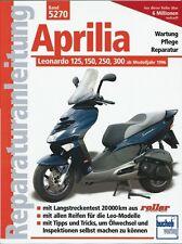 Aprilia Leonardo 125 150 250 300 Reparaturanleitung Reparaturbuch Handbuch Buch