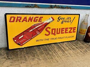 """ORANGE SQUEEZE BEVERAGE"" EMBOSSED METAL ADVERTISING SIGN (22.5""x 9.5"") NICE"