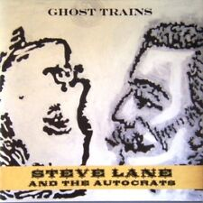 Steve Lane And The Autocrats - Ghost Trains 2009 CD
