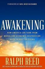 Awakening: Why America Will Turn from Destruction Back to God's Blessing by Reed