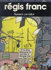 BD SUNSET CORRIDOR REGIS FRANC EO 1983 DARGAUD RARE PORT A PRIX COUTANT