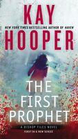 First Prophet (A Bishop Files Novel) by Kay Hooper