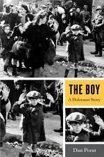 The Boy : A Holocaust Story by Dan A. Porat (2010, Hardcover)