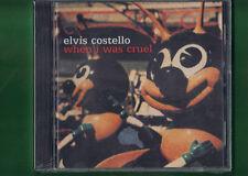 ELVIS COSTELLO - WHEN I WAS CRUEL (CUSTODIA ROTTA FIANCO DES) CD NUOVO SIGILLATO