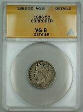 1886 Liberty V Nickel Coin 5c ANACS VG-8 Details Corroded