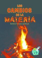 Los Cambios de la Materia (Changing Matter)  (ExLib) by Tracy Nelson Maurer