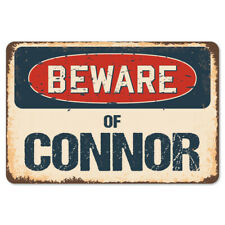Beware Of Connor Rustic Sign SignMission Classic Rust Wall Plaque Decoration