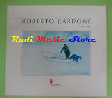book libro Roberto Cardone TRA SIELO E MAR 2009 COMUNE DI TRIESTE (L27)